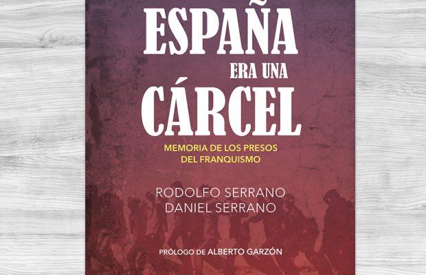 todaEspañaEraUnaCarcel